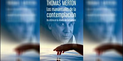 'Los manantiales de la contemplación', Thomas Merton en Sal Terrae