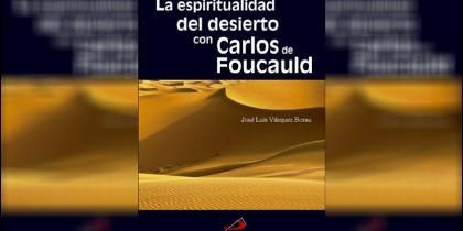 Nuevo libro de Váezquez Borau, 'La espiritualidad del desierto' (San Pablo)