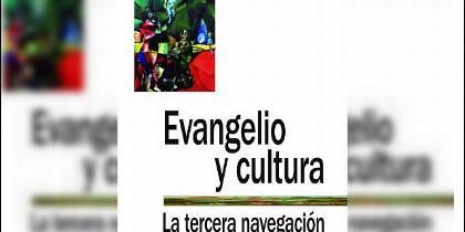 Evangelio y cultura: la tercera navegación