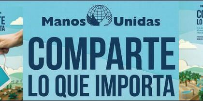 'Comparte lo que importa', campaña de Manos Unidas
