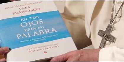 'En tus ojos está mi palabra', nuevo libro del Papa Francisco