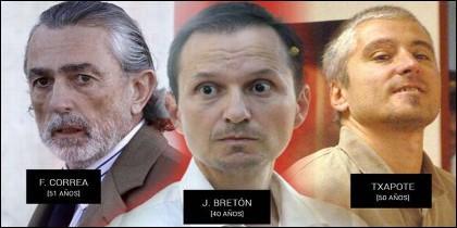 El managante Francisco Correa, el asesino José Bretón y el terrorista etarraTxapote.