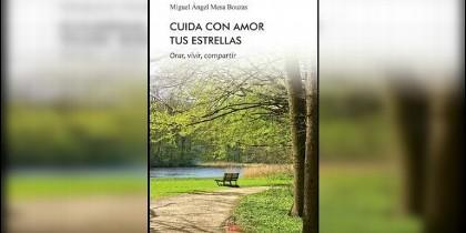 'Cuida con amor tus estrellas', nuevo libro de Miguel Ángel Mesa