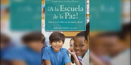 '¡A la Escuela de la Paz!', nuevo libro de Sant'Egidio