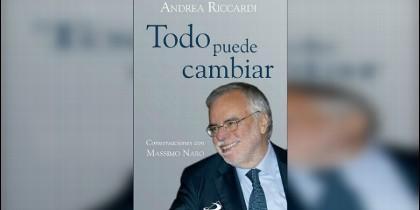 'Todo puede cambiar', nuevo libro de Andrea Riccardi y Massimo Naro