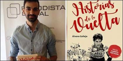 Álvaro Calleja, autor de 'Historias de La Vuelta'.