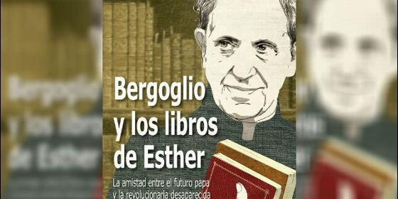 Bergoglio y los libros de Esther