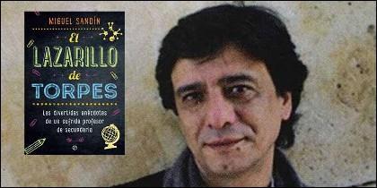El profesor Miguel Sándín y sun libro 'El Lazarillo de Torpes'.