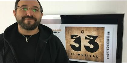 El creador de '33. El musical', Toño Casado