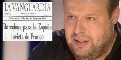 Salvador Sostres y un titular histórico de 'La Vanguardia'.