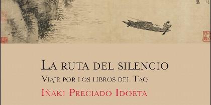 Libros - La ruta del silencio, de Iñaki Preciado