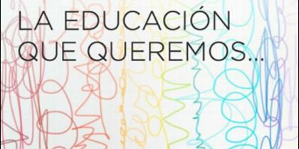 La educación que queremos