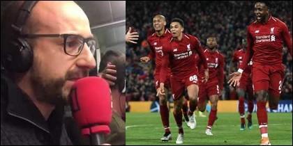 Joan Maria Pou, narrador de Rac1, y los jugadores del Liverpool celebrando el cuarto gol.