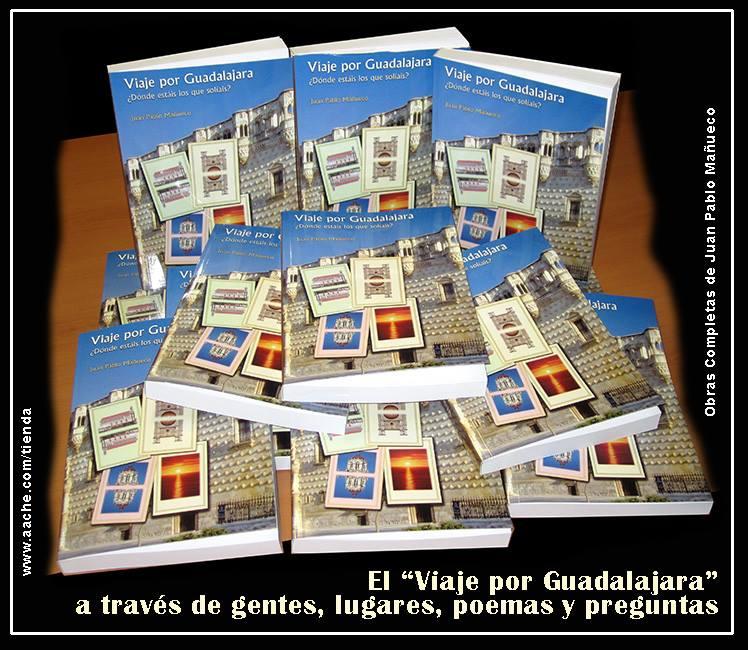"""¿Dónde estáis, los que solíais? (De la novela/poema """"Viaje por Guadalajara"""")"""