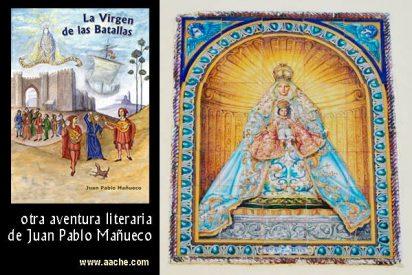 La Virgen de las Batallas, novela de Mañueco