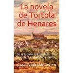 La novela de Tórtola de Henares y Poemas a Tórtola de Henares y otros poemas