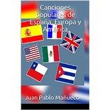 Canciones populares de España, Europa y América (Sabina, Beatles, Sinatra, Negrete, Milanés)