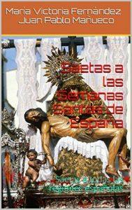 Saetas a las Semanas Santas de España