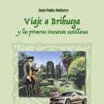 Viaje a Brihuega y las primeras cincuenta castellanas, novela