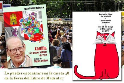 ´Castilla y el primer Villalar de 1976´. Mañueco. Feria del Libro Madrid