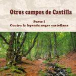 Otros campos de Castilla. Índice completo del primer volumen dle libro