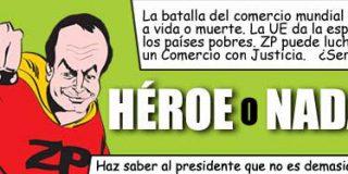 Zapatero: `¿Héroe o nada?´