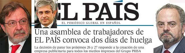 Los periodistas de El País, inquietos por el anuncio de Cebrián, convocan 6 días de huelga