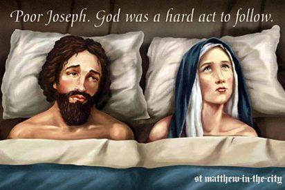 """""""Pobre José. Debe ser duro ir detrás de Dios"""""""