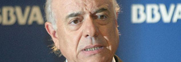 El presidente del BBVA a favor de la la intervención del Estado en bancos y cajas con problemas