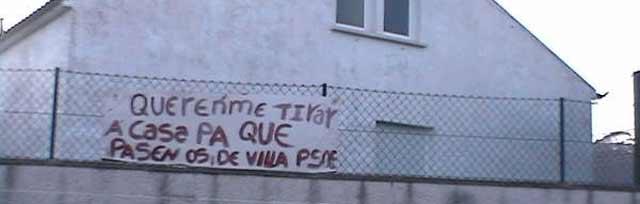 Los abusos de Villa PSOE: ahora carretera tirando casas de vecinos para que Pepiño llegue bien