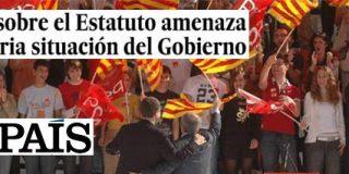 El País le aprieta las tuercas a ZP... ahora con el estatuto catalán