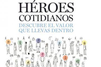 ¿Es usted un héroe cotidiano?