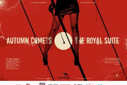 The Royal Suite y Autumn Comets actuarán juntos hoy en el Parquesol Plaza de Valladolid