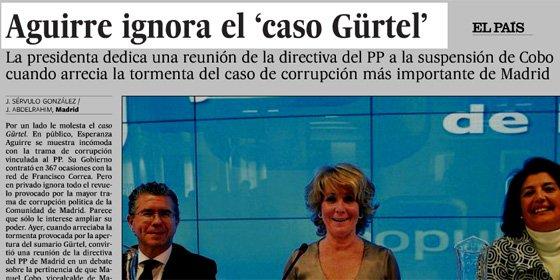 El País titula que Aguirre ignora el caso Gürtel el día en que ella lo condena ante los cargos del partido
