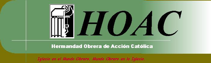 La HOAC de Madrid denuncia que la reforma laboral perjudica a los pobres