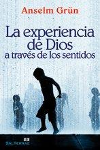 La experiencia de Dios a través de los sentidos