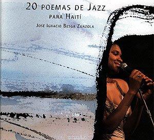 """""""20 poemas de jazz para Haití"""""""
