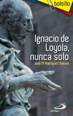 La vida de Ignacio de Loyola sigue invitando hoy a pensar en la propia vida