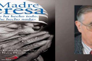 Una sabia «autobiografía» de la Madre Teresa