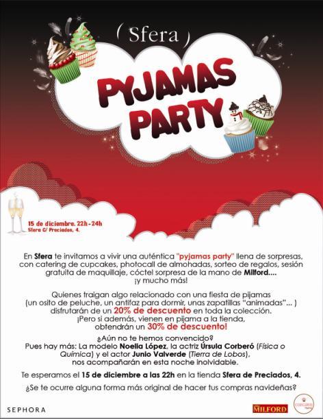 ¡Pyjamas Party en Sfera!