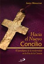 «Hacia el nuevo Concilio», un ensayo distinto, grandioso, original, proyectivo