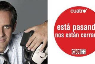"""Los extrabajadores de CNN+: """"Juan Pedro Valentín nos ha dicho que nosotros somos un problema"""""""