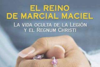 El reino financiero de Marcial Maciel