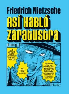 """Asi habló Zaratustra"".... en manga"