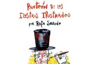 Rafa Sañudo publica El Panteón de los Ilustres Ilustrados, su primer libro ilustrado