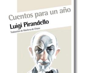 Cuentos para un año de Luigi Pirandello