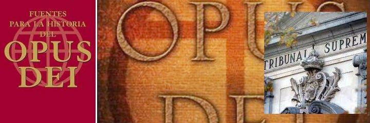 El Supremo obliga al Opus Dei a borrar de sus ficheros los datos de una ex miembro
