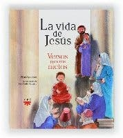 La vida de Jesús. Versos para mis nietos