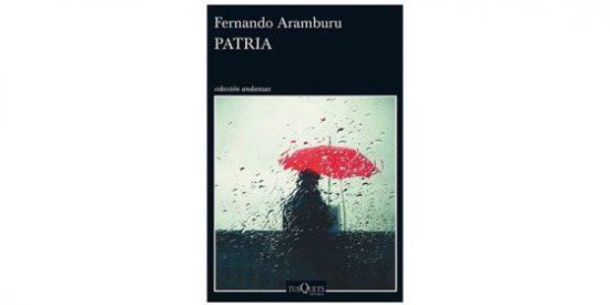 Patria (Andanzas) de Fernando Aramburu