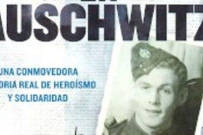 El soldado británico que se introdujo voluntariamente en Auschwitz III